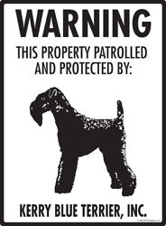 Warning! Kerry Blue Terrier - Property Protected Aluminum Dog Sign - 9