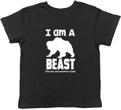 I Am A Beast - The Shy And Sensitive Type Boys Girls Kids Childrens T-shirt