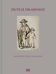 Dutch Drawings In Swedish Public Collections Volume Ii By Magnusson, Börje