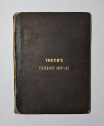 1839 Youthand039s Temperance Advocate Issues 1-66 Bound Liquor Drinking Scarce
