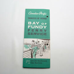 Princess Of Acadia Canadian Pacific Bay Of Fundy Ferry Service 1967 Brochure