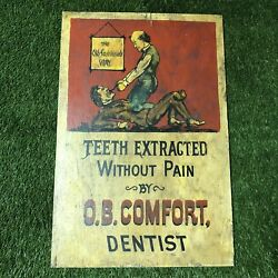 Rare Vintage Antique Dentist Teeth Extracted O.b. Comfort Hand Painted Wood Sign