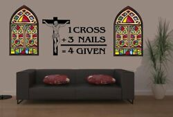 1 Cross 3 Nails 4 Given Forgiven 2 Vinyl Decal Car Window Church Wall Religious
