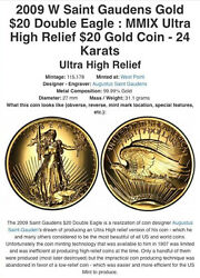 2009 Saint Gaudens $20 Double Eagle: MMIX Ultra High Relief 24 karats
