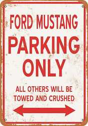 Metal Sign - Ford Mustang Parking Only - Vintage Look