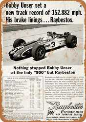 Metal Sign - 1968 Raybestos Brake Pads Bobby Unser - Vintage Look Reproduction