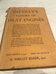 Inchley's Theory Of Heat Engines By H Wright Baker 1944 Steam Engine Book