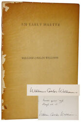 William Carlos Williams / An Early Martyr And Other Poems Signed 1st Ed 1935