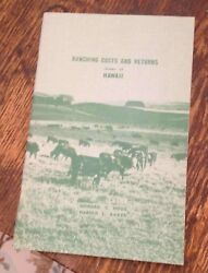 Ranching Costs And Returns Island Of Hawaii 1962 Report Land Study Hogg/baker