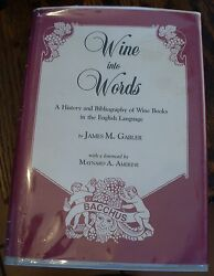 Wine Into Words Gabler Rare History Bibliography Of Wine Books 1985 Signed First