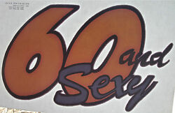 60 And Sexy 60th Birthday Party Gag T Shirt Iron On Heat Transfer Senior Citizen