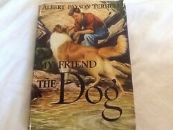 My Friend The Dog By Albert Payson Terhune Grosset 1926 Hardcover Young Adult