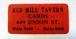 Early Red Mill Tavern Cards Seattle Washington Celluloid Good For Token Ticket