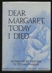 Dear Margaret, Today I Died Letters From Vietnam By Oscar Herrgesell Signed Hc