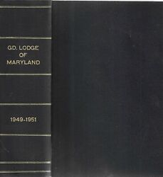 Proceedings Of The Grand Lodge Of A.f.and A.m. Of Maryland 1949-51.