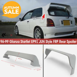 For 96-99 Toyota Glanza Startlet Ep91 Jun Style Frp Rear Spoiler Roof Wing Kits