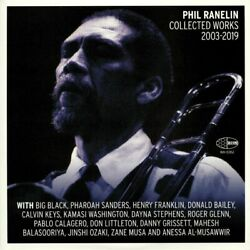 Ranelin, Phil - Collected Works 2003-2019 - Vinyl Numbered Trifold 3xlp