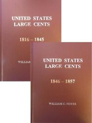 United States Large Cents 1816-1845 Vol 5 + 1846-1857 Vol 6 Us Coin Collector