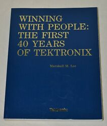 Winning With People The First 40 Years Of Tektronix - Softbound Book