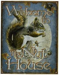 Welcome To The Nut House Funny Metal Tin Sign Picture Squirrel Lover Wall Decor