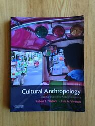 Cultural Anthropologyasking Questions About Humanity 2nd Ed Welsch Vivanco 2018