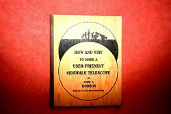 Rare John Dobson Book- Plywood - Andldquohow And Why To Make A User-friendly Telescope