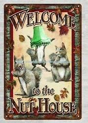 Retro Garage Decor Welcome To The Nut House Squirrel Metal Tin Sign