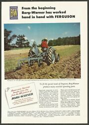 Borg-warner And Ferguson ''30''tractor Hand In Hand - 1952 Vintage Print Ad
