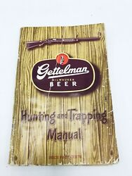 Vintage 1947 Gettelman Beer Hunting And Trapping Manual Milwaukee Wisconsin 112 Pg