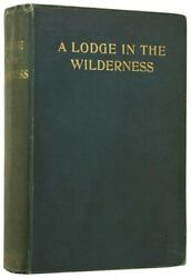 John Buchan / A Lodge In The Wilderness First Edition