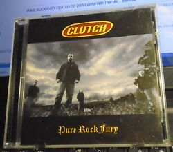 PURE ROCK FURY CLUTCH CD 2001 Careful With That Mic... Immortal $9.99
