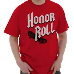 Honor Roll Funny Skateboard Punk Rock Skater Mens Short Sleeve Crewneck Tee