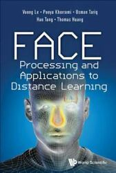 Face Processing And Applications To Distance Learning By Hao Tang Vuong Le...
