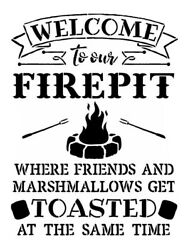 Welcome To The Fire Pit Decal Outdoor Indoor Yeti /tumbler/phone/car Laptop