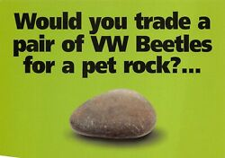 Would You Trade VW Beetles for a Pet Rock Advertisement Promo Postcard Unposted