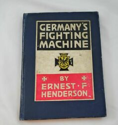 Germanyand039s Fighting Machine Ernest Henderson Military Quality Packaging