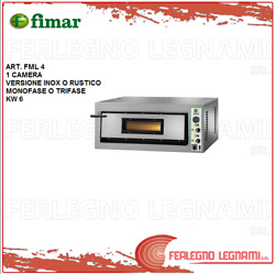 Oven Elett. For Pizz. 6kw 1 Camera 3ph Or 1ph Stainless Or Rustic Fimar Fml 4