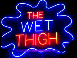 Vintage 1980's The Wet Thigh Neon Sign - Strip Club / Bar Decor - Art Collect