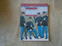 G.i. Series 14 Fix Bayonets Us Infantry From The Civil War To Surrender Of Japan