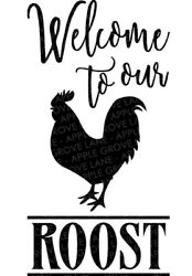 Welcome To Our Roost Chickens Decal Cup/tumbler/phone/car/laptop
