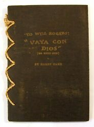 William S Hart Autograph In Harry Carr / To Will Rogers Vaya Con Dios Will