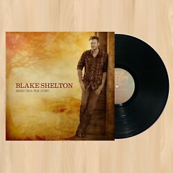 Blake Shelton Based On A True Story Exclusive Vinyl Lp Boys 'round Here   0704