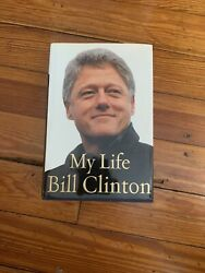 Bill Clinton Signed Book My Life 1st Edition Hardcover President Autograph Sgc