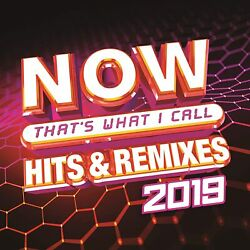 NOW That#x27;s What I Call Hits amp; Remixes 2019 Various Artists Artist Format: cd