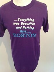 EVERYTHING WAS BEAUTIFUL AND NOTHING HURT BOSTON *VINTAGE* 80#x27;s T SHIRT