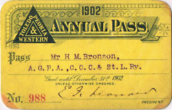 1902 Toledo, Peoria And Western Railroad Annual Pass - H. M. Bronson - Exc Cond.