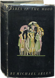 Michael Arlen / Babes In The Wood Relaxation Inteded For Those Who 1st Ed 1929