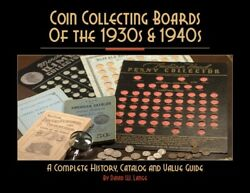 Coin Collecting Boards Of The 1930s And 1940s History Catalog And Value Guide