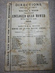 Old 1893 Walter A. Wood Enclosed Gear Mower Horse Drawn Directions Parts List