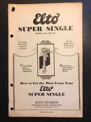 1930and039s Elto Super Single 436 And 437 Outboard Operating Manual And Parts List